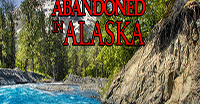 Abandoned In Alaska Escape