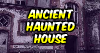 Avm Ancient Haunted House Escape