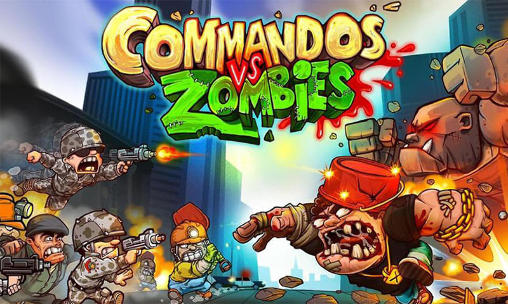 Commandos vs Zombies - The Best Douchebag Games
