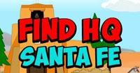 Find HQ: Santa Fe