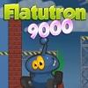 Flatutron 9000 Hacked