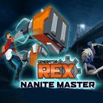 Generator Rex : Nanite Master