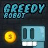 Greedy Robot Hacked