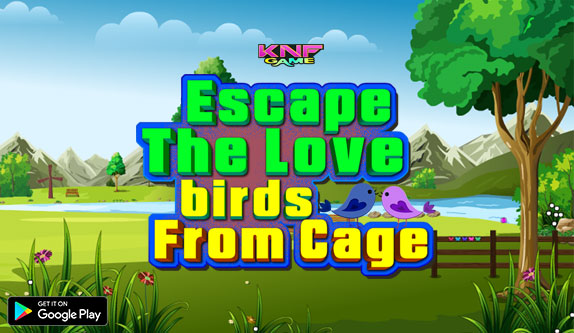 Knf Escape The Love Birds From Cage - knfgame