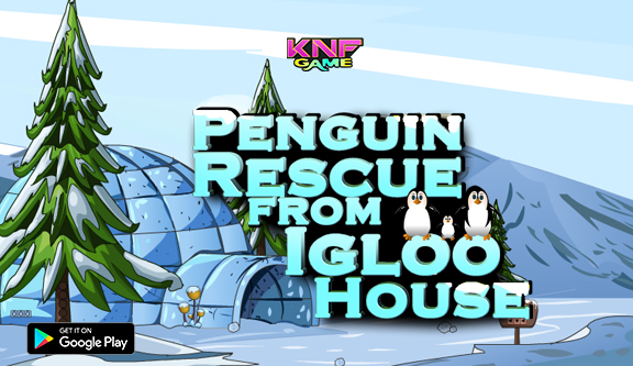 Knf Penguin Rescue From Igloo House - knfgame