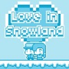Love In Snowland Hacked