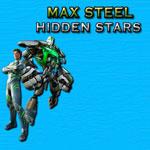 Max Steel Hidden Stars
