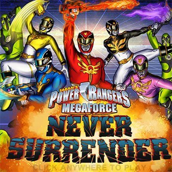 Power Rangers Never Surrender
