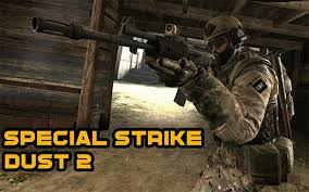 Special strike dust 2 play special strike dust 2 an multiplayer game
