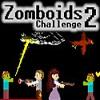 Zomboids Challenge 2 Hacked
